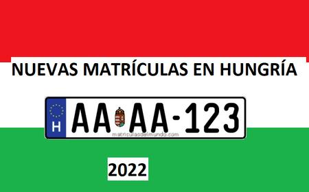 Nuevas matrículas de Hungría para el 2022